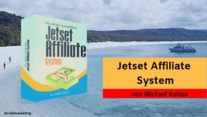 Die Reviews zur das Jetset Affliate System