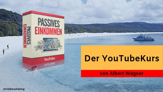 Unsere Erfahrungen mit dem YoutubeKurs 2.0 von Albert Wagner