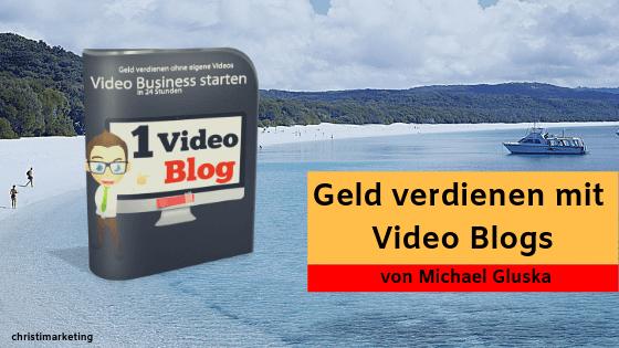 1 € Videokurs - Geld verdienen mit Video Blogs