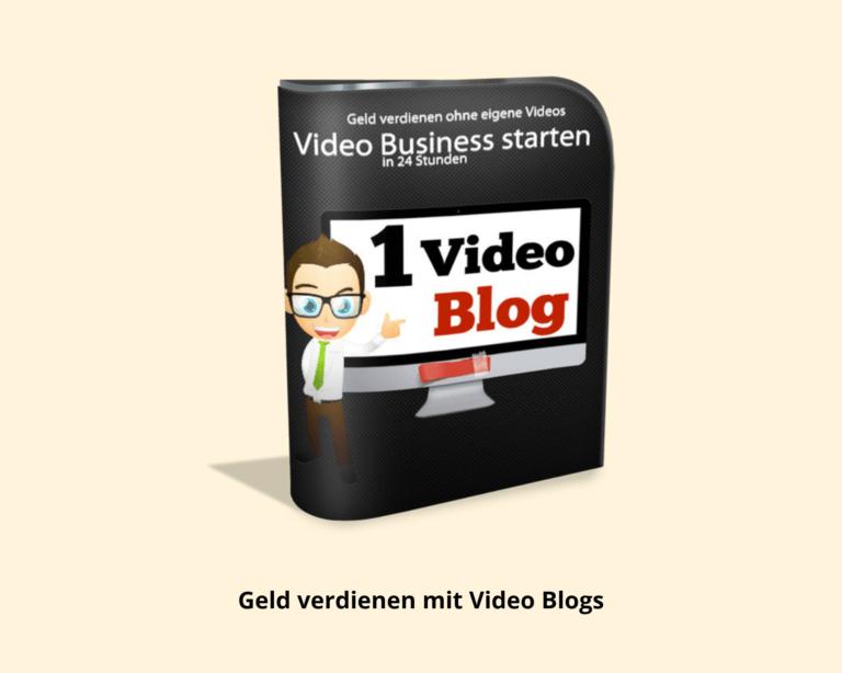 Online Marketing Geld verdienen mit Video Blogs