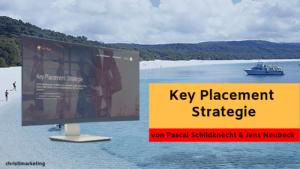 Die Reviews zur Key Placement Strategie