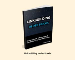 Linkbuilding in der Praxis