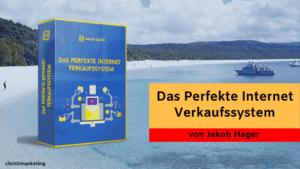 Das Perfekte Internet Verkaufssytem von Jakob