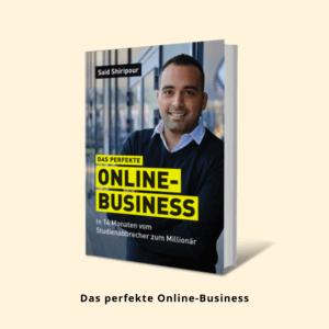 Said Shiripour, Das perfekte Online-Business