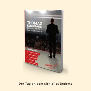 Thomas Klußmann, Der Tag an dem sich alles änderte