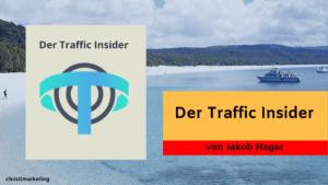 Traffic Insider das wohl umfassendste Werk zum Thema Traffic Strategien im Online Marketing.