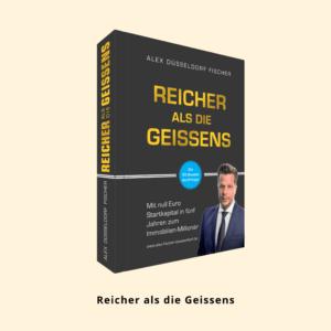 Alex Fischer, Reicher als die Geissens