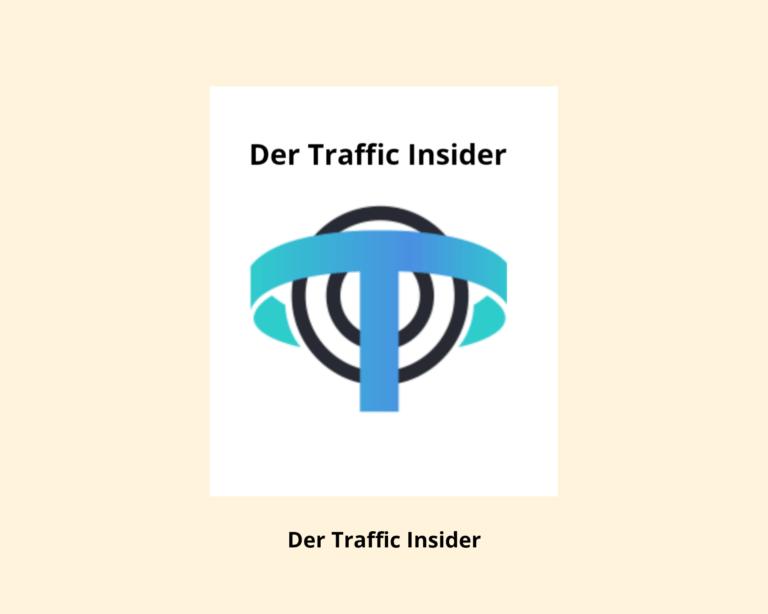 Der Traffic Insider