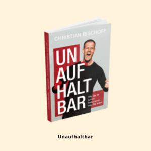 Gratis Buch: von Christian Bischoff, Unaufhaltbar